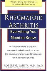 Rheumatoid Arthritis: Everything You Need to Know Paperback