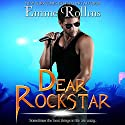 Dear Rockstar Audiobook by Emme Rollins Narrated by Heidi Baker