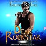 Dear Rockstar | Emme Rollins