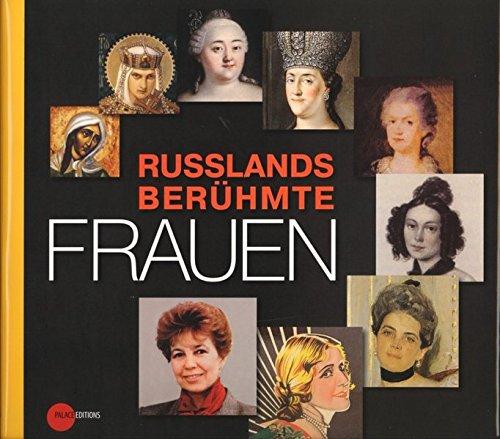 Russlands berühmte Frauen