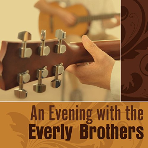 An Evening With The Everly Bro...