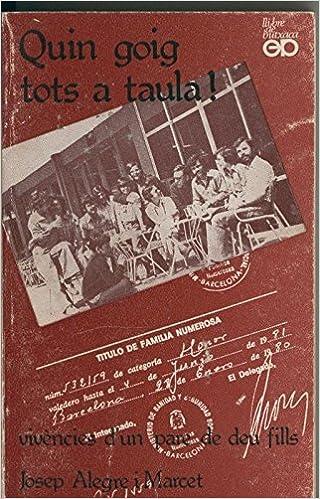 Amazon.com: Quin goig tots a taula: Josep Alegre i Marcet: Books