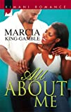 img - for All About Me (Kimani Romance) book / textbook / text book