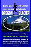 Oregon Glacier, Richard Everett Londgren, 1494428024