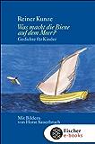 Was macht die Biene auf dem Meer?: Gedichte für Kinder, Mütter, Väter, Großmütter und Großväter