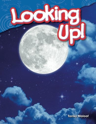 Looking Up! (Science Readers: Content and Literacy)