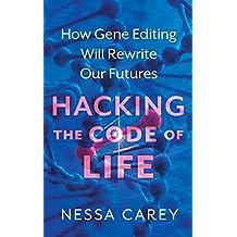 Gene Editing: Rewriting the code of life