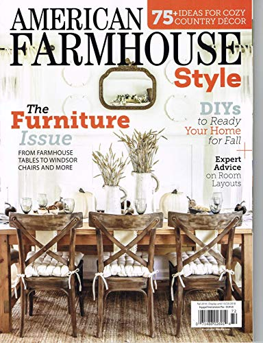 - American Farm House Style (The Furniture Issue Fall 2018 Magazine