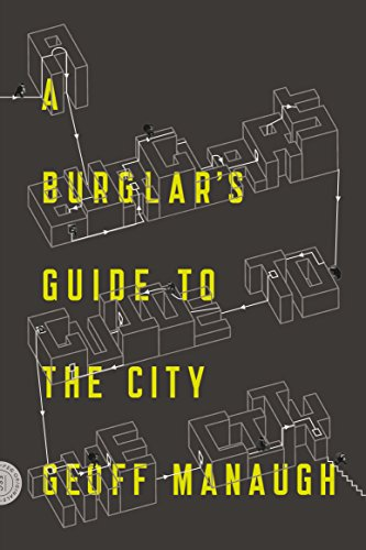 (A Burglar's Guide to the City)