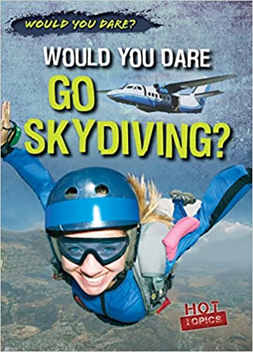 Book Would You Dare Go Skydiving?