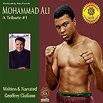 Mohamad Ali - A Tribute 1 | Mr. Geoffrey Giuliano