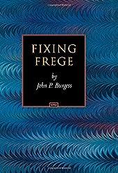 Fixing Frege (Princeton Monographs in Philosophy)