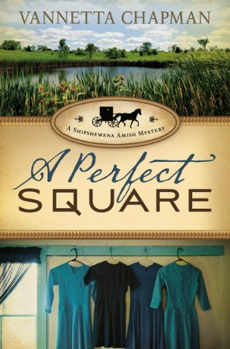 A Perfect Square (A Shipshewana Amish Mystery)