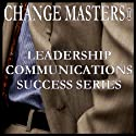 Increase Your Impact as a Presenter Audiobook by Change Masters Leadership Communications Success Series Narrated by Carol Ann Keers