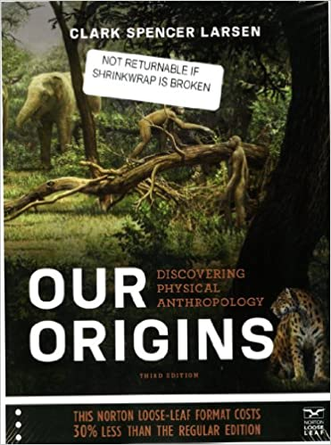 Our Origins Discovering Physical Anthropology 3rd Edition Pdf