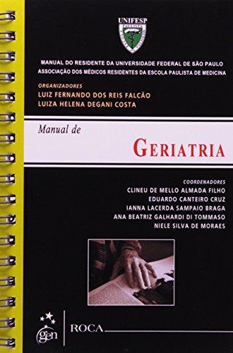 Manual de Geriatria - Série Manual do Residente da Universidade Paulista de Medicina