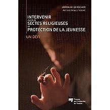 Intervenir auprès de sectes religieuses en protection de la jeun