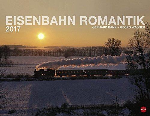 Eisenbahn Romantik - Kalender 2017
