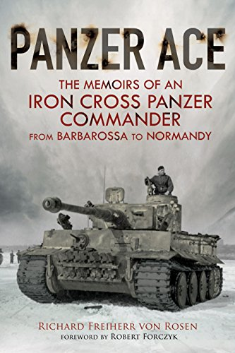 Panzer Ace: The Memoirs of an Iron Cross Panzer Commander from Barbarossa to Normandy]()