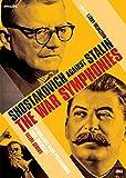 Shostakovich Against Stalin: The War Symphonies
