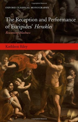 Download The Reception and Performance of Euripides' Herakles: Reasoning Madness pdf epub