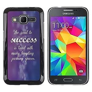 TopCaseStore / la caja del caucho duro de la cubierta de protección de la piel - Success Cursive Quote Inspiring Purple - Samsung Galaxy Core Prime SM-G360