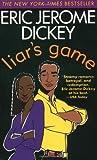 Liar's Game, Eric Jerome Dickey, 0451201345