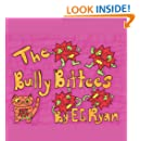 The Bully Bittees