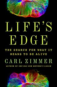 Life's Edge: The Search for What It Means to Be A