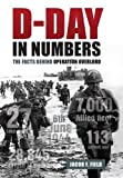 D-Day in Numbers: The Facts Behind Operation Overlord