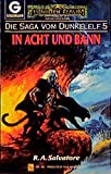 Die Saga vom Dunkelelf, Band 5: In Acht und Bann