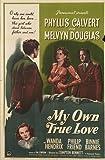 My Own True Love (1949)