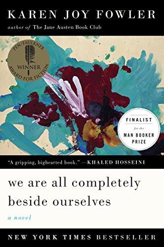 We Are All Completely Beside Ourselves: A Novel (Pen/Faulkner Award - Fiction)