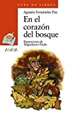 img - for En El Corazon Del Bosque/ At The Heart of the Forest (Sopa De Libros / Soup of Books) (Spanish Edition) book / textbook / text book