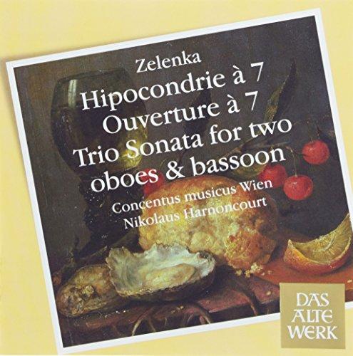 Zelenka: Hipocondrie à 7 / Overture à 7 / Trio Sonata for Two Oboes & Bassoon