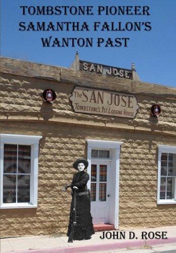 Tombstone Pioneer Samantha Fallon's Wanton Past ebook