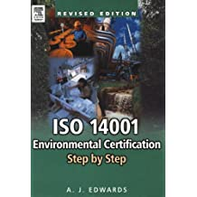 ISO 14001 Environmental Certification Step by Step: Revised Edition