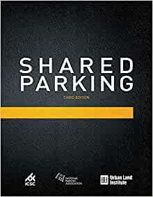Shared Parking: Third Edition: Mary Smith: 9780874204278