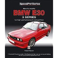 BMW E30 3 Series: How to Modify for