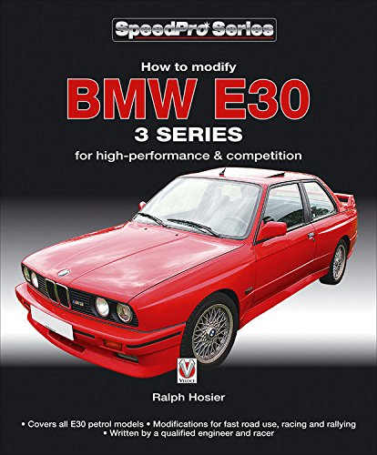 How to Modify BMW E30 3 Series: for High-performance and Competition (SpeedPro Series) pdf epub