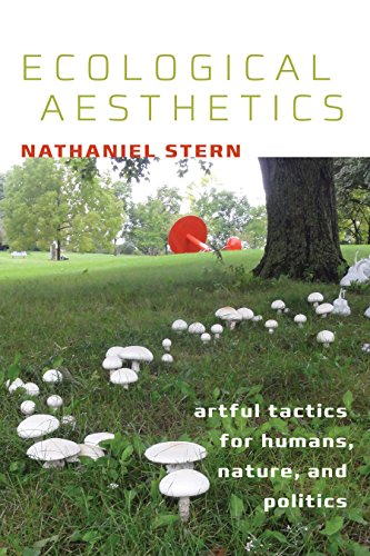 Ecological Aesthetics: artful tactics for humans, nature, and politics (Interfaces: Studies in Visual Culture) por Nathaniel Stern
