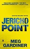 Jericho Point, Meg Gardiner, 045122485X