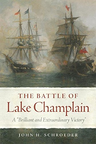 Champlain Series (The Battle of Lake Champlain: A
