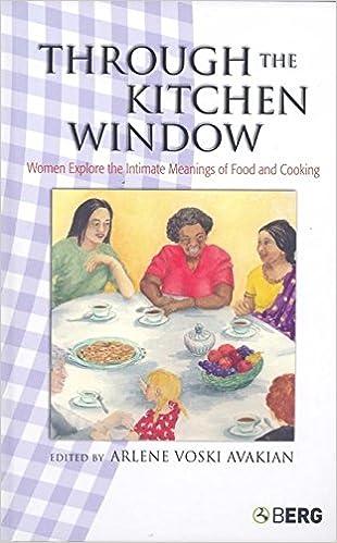 Amazon through the kitchen window women explore the intimate through the kitchen window women explore the intimate meanings of food and cooking forumfinder Images