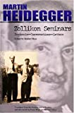 Zollikon Seminars: Protocols - Conversations - Letters (SPEP Studies in Historical Philosophy)