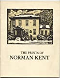 img - for The Prints of Norman Kent: April 24-May 12, 1987, Houghton House Gallery, Hobart and William Smith Colleges book / textbook / text book