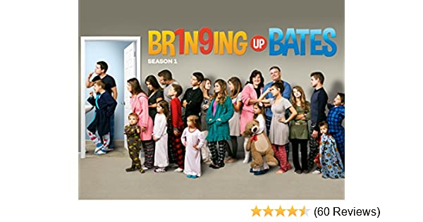 Amazon com: Watch Bringing Up Bates - Season 1 | Prime Video