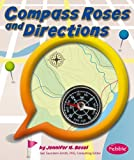 Compass Roses and Directions, Jennifer M. Besel, 1476535248