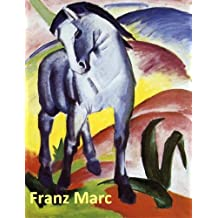 116 Color Paintings of Franz Marc - German Expressionist Painter and Printmaker (February 8, 1880 – March 4, 1916)