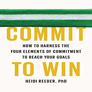 Commit to Win Audiobook